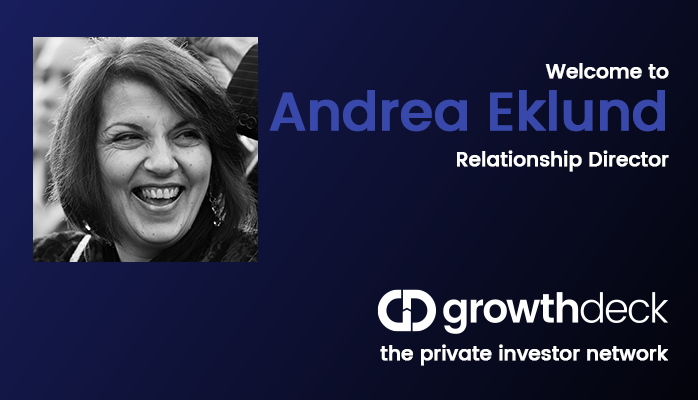 Growthdeck: Andrea Eklund joins Growthdeck as relationship director